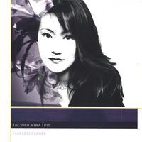 Fadeless Flower - Yoko Miwa Trio