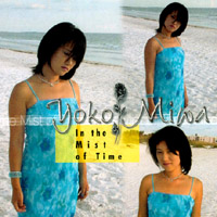 In The Mist Of Time - Yoko Miwa Trio