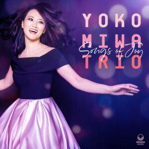 Songs of Joy - Yoko Miwa Trio - CD cover