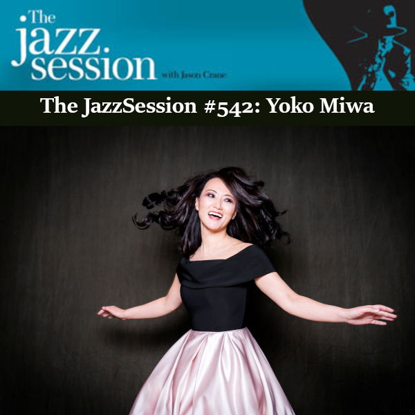 Yoko Miwa on The JazzSession podcast #542