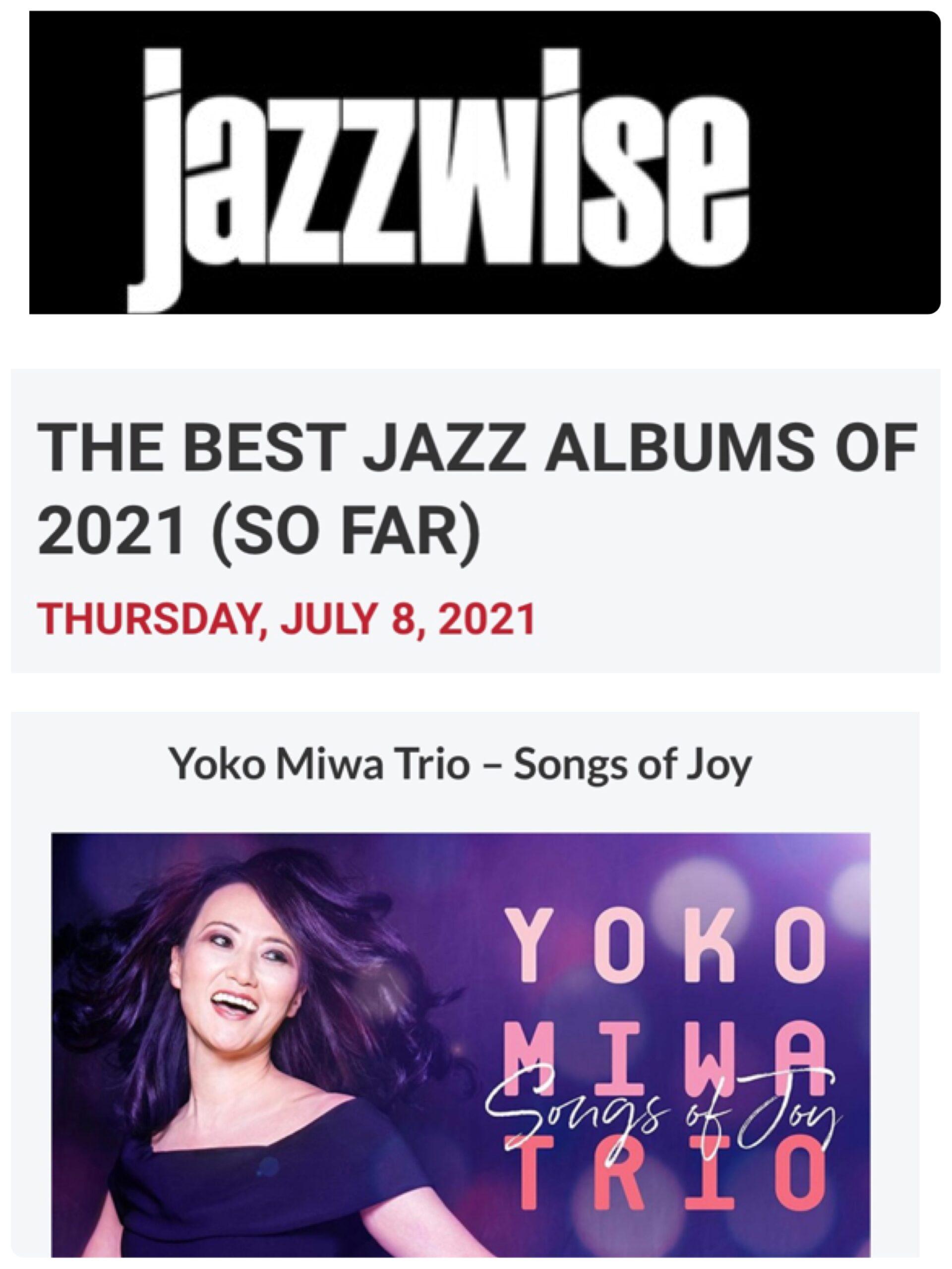 Jazzwise - Best of 2021 so far - Songs of Joy - Yoko Miwa Trio